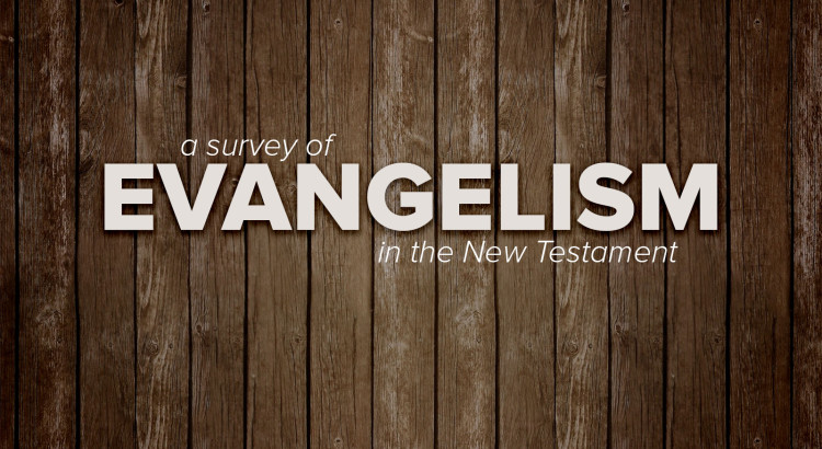 A survey of Evangelism