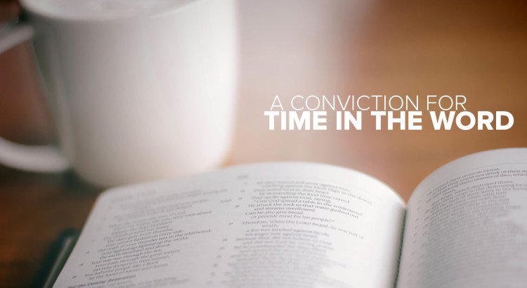 Conviction for time in the Word