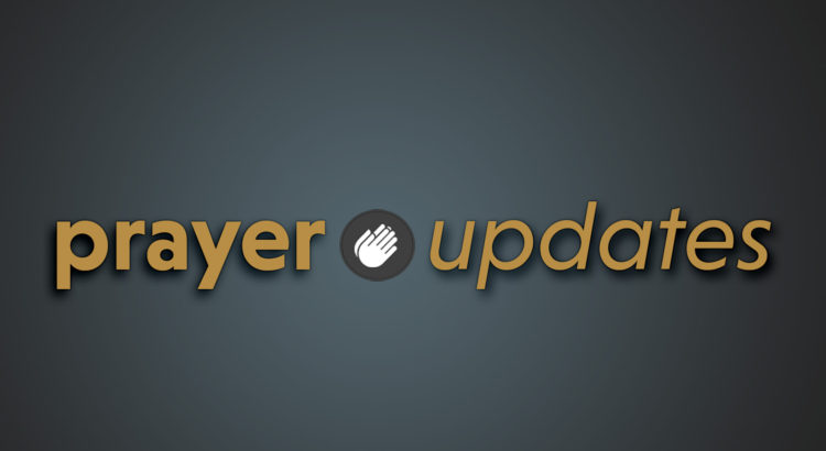 Prayer Updates